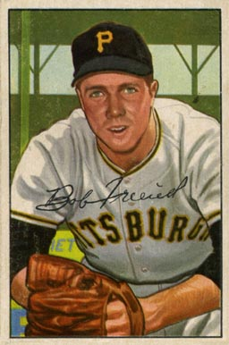 1952 Bowman Bob Friend #191 Baseball Card