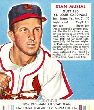 1952 Red Man Tobacco (with Tabs) Stan Musial #16n Baseball Card