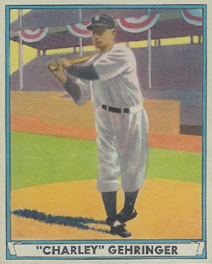 1941 Play Ball Charlie Gehringer #19 Baseball Card