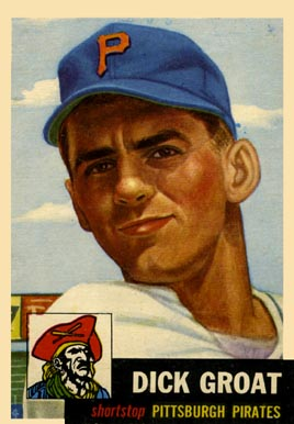 1953 Topps Dick Groat #154 Baseball Card