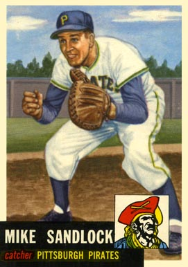 1953 Topps Mike Sandlock #247 Baseball Card