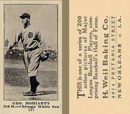 1916 Weil Baking Co. Geo. Moriarty #127 Baseball Card