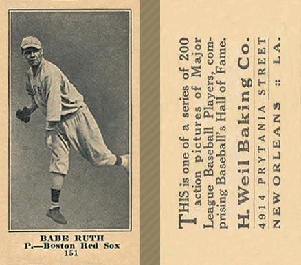 1916 Weil Baking Co. Babe Ruth #151 Baseball Card