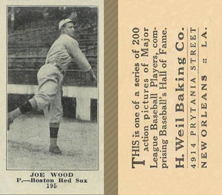 1916 Weil Baking Co. Joe Wood #195 Baseball Card