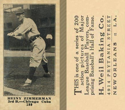 1916 Weil Baking Co. Heinie Zimmerman #199 Baseball Card
