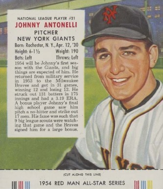 1954 Red Man Tobacco (with Tabs) Johnny Antonelli #21n Baseball Card