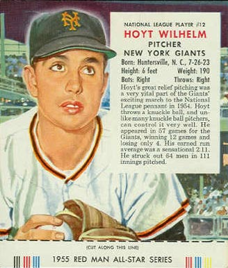 1955 Red Man Tobacco (with Tabs) Hoyt Wilhelm #12n Baseball Card