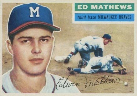 1956 Topps Ed Mathews #107w Baseball Card