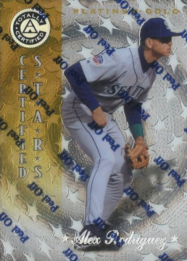 1997 Pinnacle Totally Certified Platinum Gold Alex Rodriguez CERT #144 Baseball Card