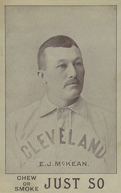 1893 Just So Tobacco Ed McKean #9 Baseball Card