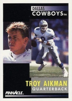 1991 Pinnacle Troy Aikman #6 Football Card