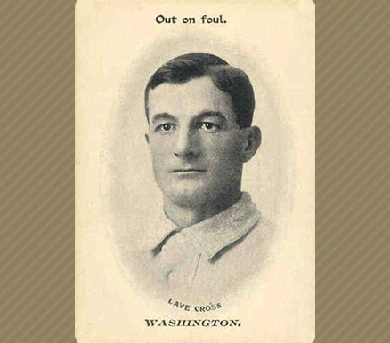 1906 Fan Craze (American) Lave Cross #11 Baseball Card