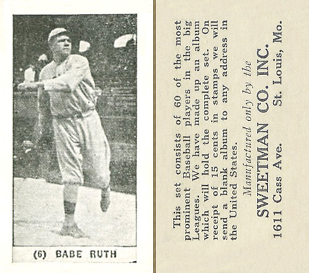 1928 Sweetman Babe Ruth #6 Baseball Card