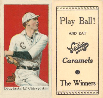 1909 Nadja Caramel Dougherty, l.f. Chicago Am. #21 Baseball Card