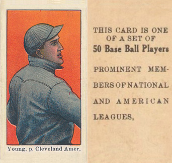 "1909 Anonymous ""Set of 50"" Young, p. Cleveland Amer. #49 Baseball Card"