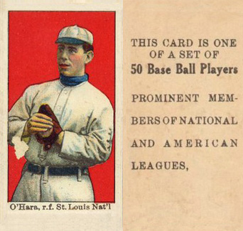 "1909 Anonymous ""Set of 50"" O'Hara, r.f. St. Louis Nat'l #39 Baseball Card"