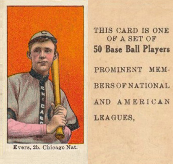 "1909 Anonymous ""Set of 50"" Evers, 2b Chicago Nat #22 Baseball Card"