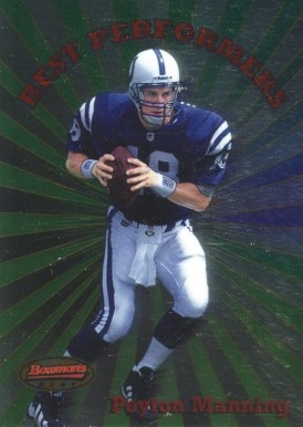 1998 Bowman's Best Performers Peyton Manning #1 Football Card