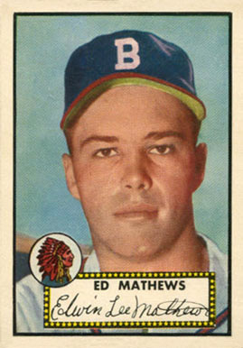 1952 Topps Eddie Mathews #407 Baseball Card