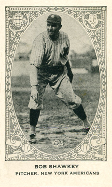 1922 American Caramel--Series of 240 Bob Shawkey #196 Baseball Card