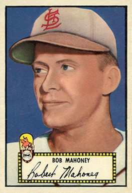 1952 Topps Bob Mahoney #58b Baseball Card