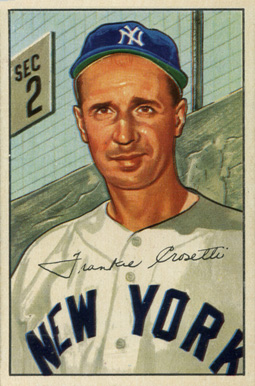 1952 Bowman Frank Crosetti #252 Baseball Card