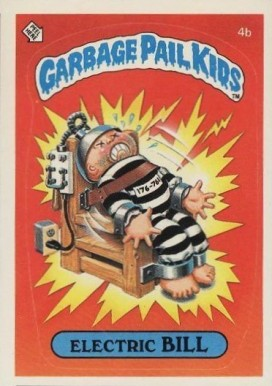 1985 Garbage Pail Kids Series 1 Electric Bill #4b Non-Sports Card