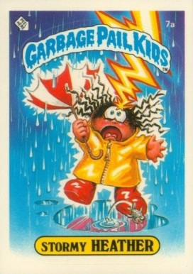 1985 Garbage Pail Kids Stickers Stormy Heather #7a Non-Sports Card