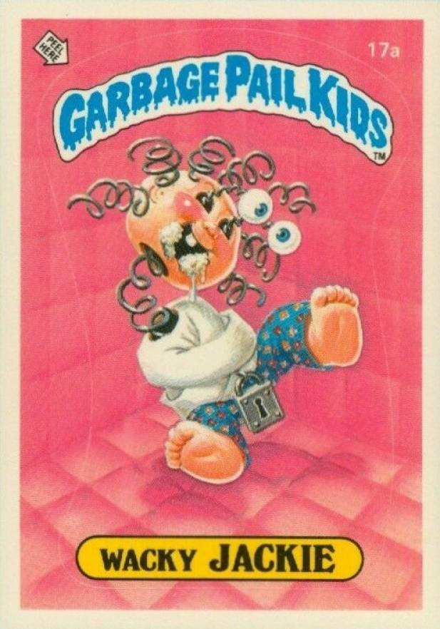 1985 Garbage Pail Kids Stickers Wacky Jackie #17a Non-Sports Card