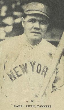 "1921 Oxford Confectionery ""Babe"" Ruth, Yankees #15 Baseball Card"